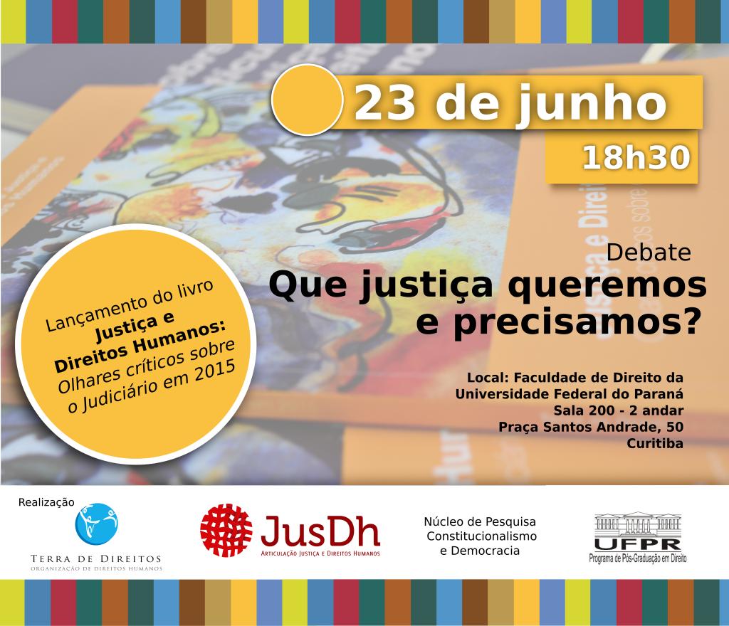 Lançamento de livro em Curitiba debate o modelo de Justiça que queremos e precisamos